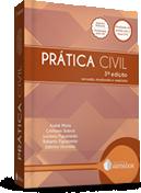 Livro: PRÁTICA CIVIL - 3ª edição: Revisada, atualizada e ampliada